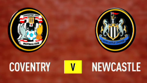 Coventry v Newcastle