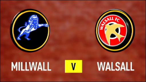 Millwall v Walsall