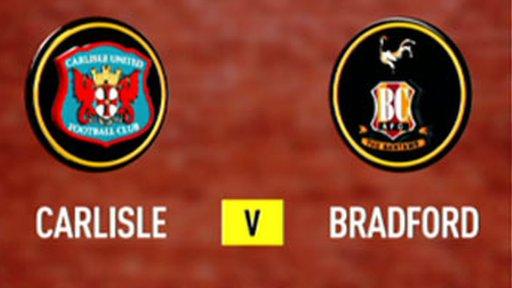 Carlisle 3 - 0 Bradford