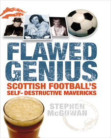 Flawed Genius by Stephen McGowan (Birlinn)