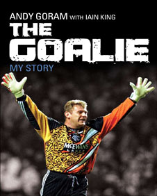 The Goalie by Andy Goram (Mainstream)