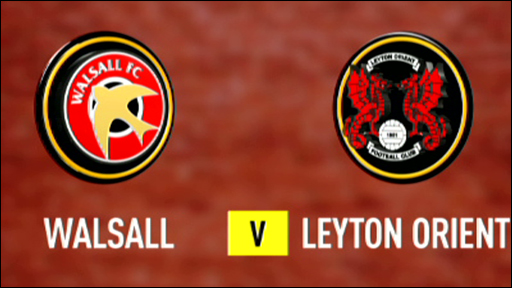 Walsall v Leyton Orient