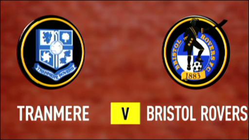 Tranmere 2-0 Bristol Rovers