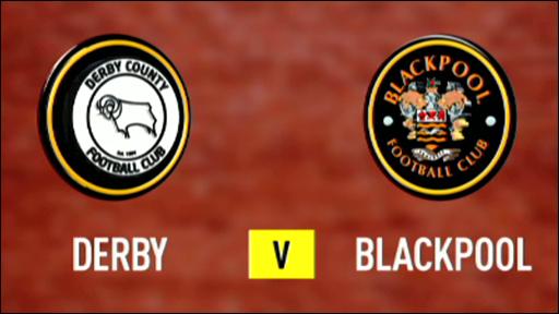 Derby v Blackpool