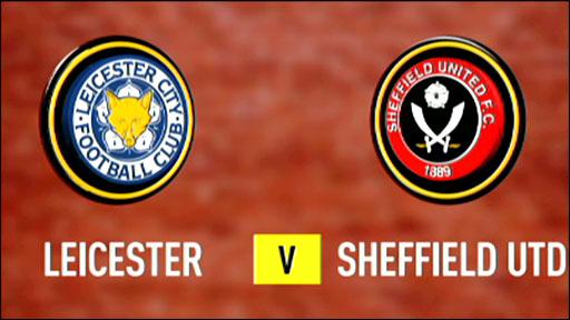 Leicester v Sheff Utd