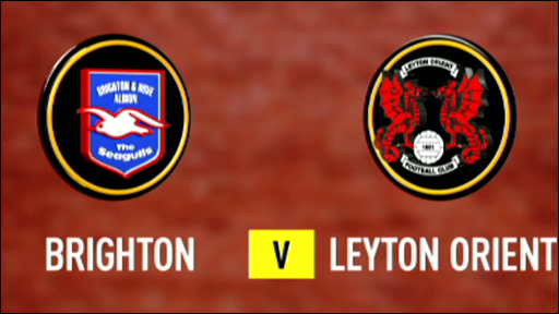 Brighton 0-0 Leyton Orient