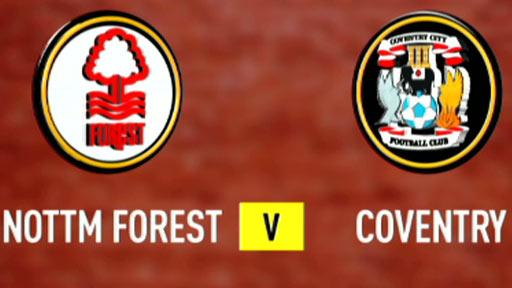 Nottm Forest v Coventry