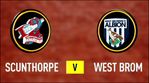 Scunthorpe v West Brom