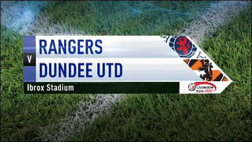 Highlights - Rangers v Dundee United