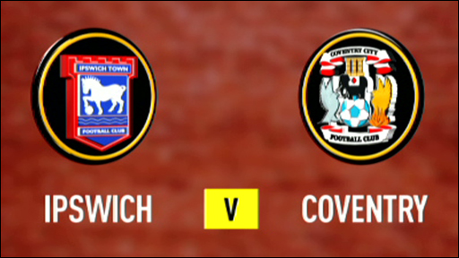 Ipswich 3-2 Coventry