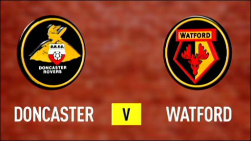Doncaster 2-1 Watford