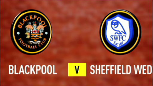 Blackpool 1-2 Sheffield Wednesday