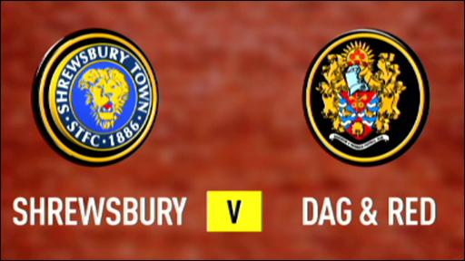 Shrewsbury 2-1 Dag & Red