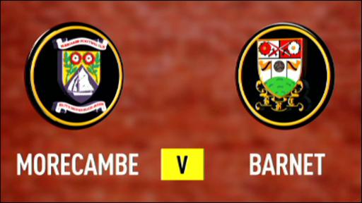 Morecambe 2-1 Barnet