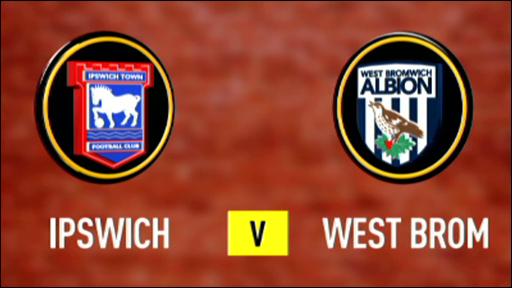 Ipswich 1-1 West Brom