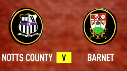 Notts County 2-0 Barnet
