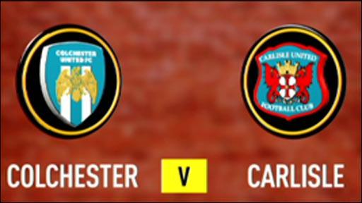 Colchester 2-1 Carlisle