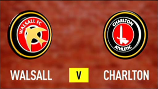 Walsall 1-1 Charlton Athletic