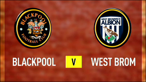 Blackpool v West Brom