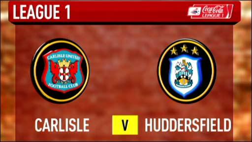 Carlisle 1-2 Huddersfield