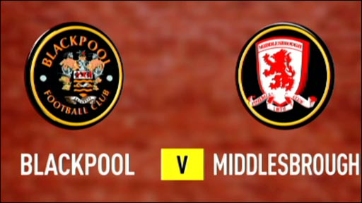 Blackpool 2-0 Middlesbrough