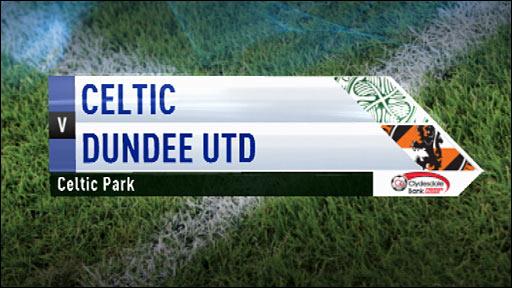 Highlights - Celtic 1-0 Dundee Utd