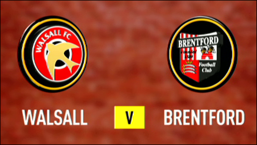 Walsall 2-1 Brentford