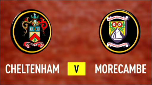 Cheltenham 2-0 Morecambe
