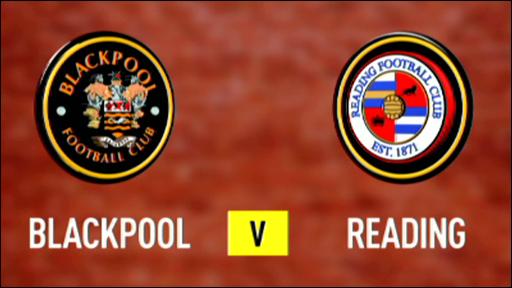 Blackpool v Reading