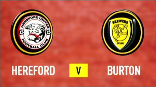 Hereford 3-4 Burton Albion