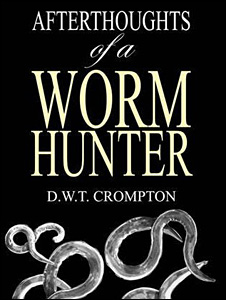 Afterthoughts of a Worm Hunter book jacket