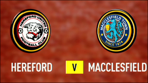 Hereford 0-2 Macclesfield