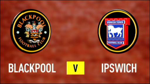 Blackpool 1-0 Ipswich