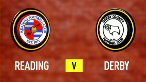Reading v Derby