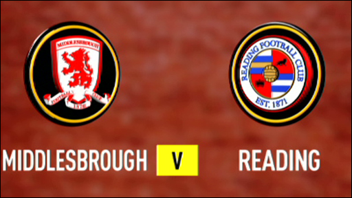 Middlesbrough v Reading