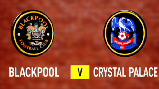 Blackpool v Crystal Palace