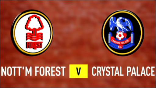 Nott'm Forest v Crystal Palace