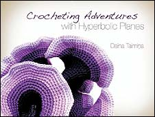 Crocheting Adventures with Hyperbolic Planes by Daina Taimina