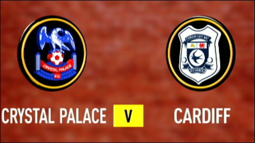 Crystal Palace 1-2 Cardiff