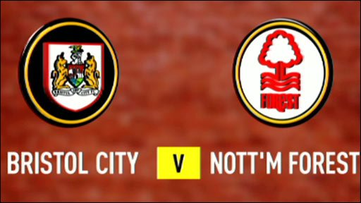 Bristol City v Nottm Forest