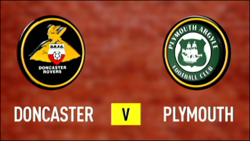 Doncaster v Plymouth