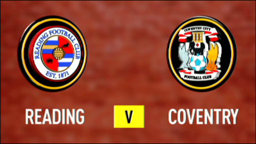 Reading 3 - 0 Coventry