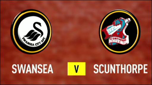 Swansea 3-0 Scunthorpe