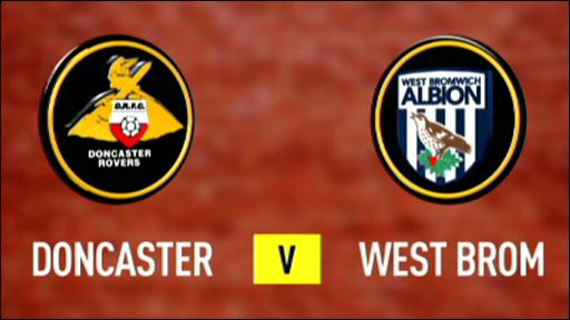 Doncaster v West Brom