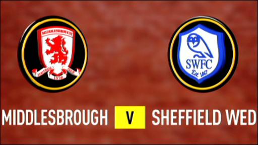 Middlesbrough v Sheffield Wednesday
