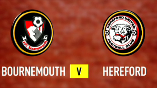 Bournemouth 2-1 Hereford