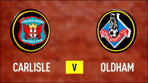 Carlisle 1-2 Oldham