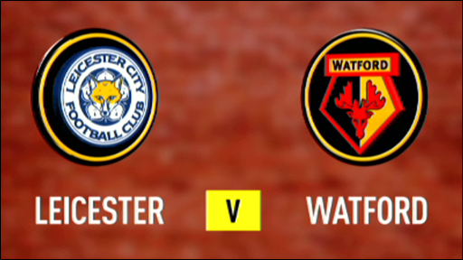 Leicester City 4-1 Watford