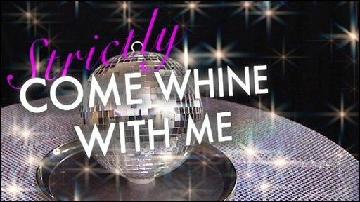 Strictly Come Whine With Me graphic