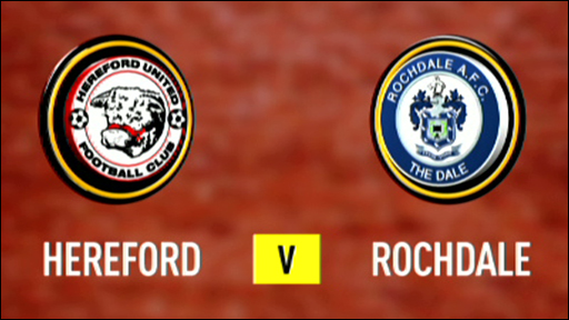 Hereford 2-1 Rochdale